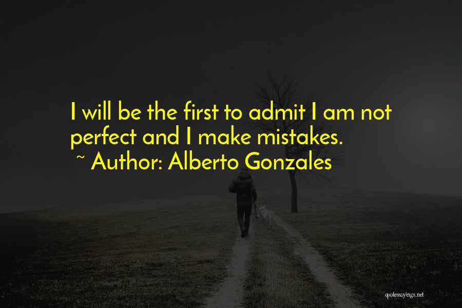 Alberto Gonzales Quotes 643096