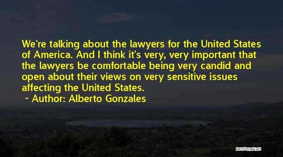 Alberto Gonzales Quotes 720558