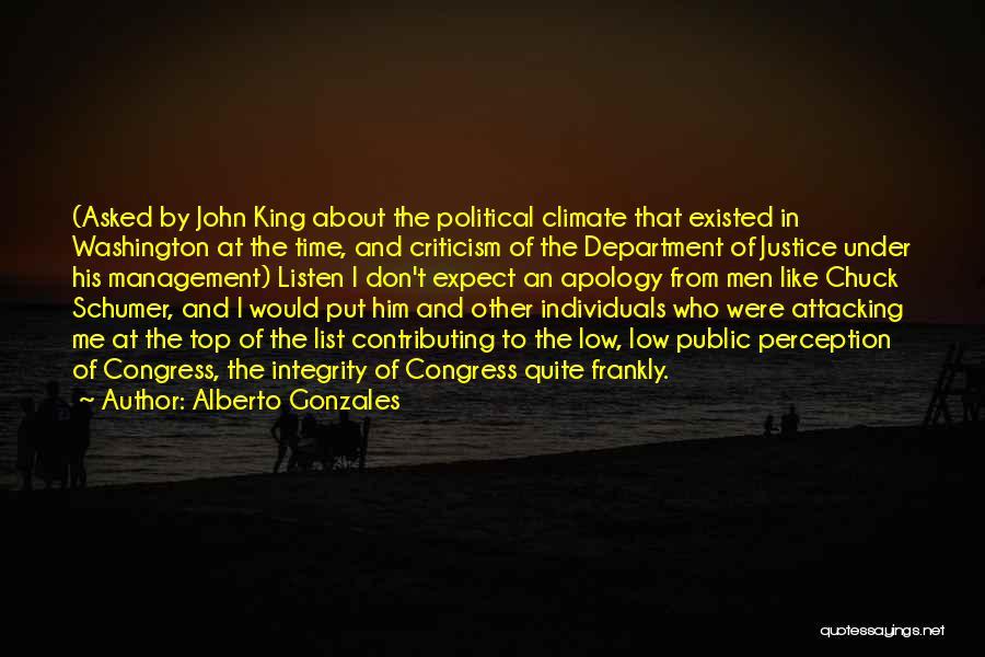 Alberto Gonzales Quotes 916608