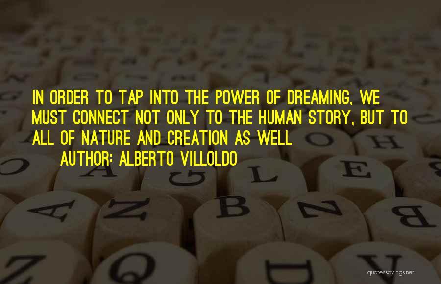Alberto Villoldo Quotes 1019998