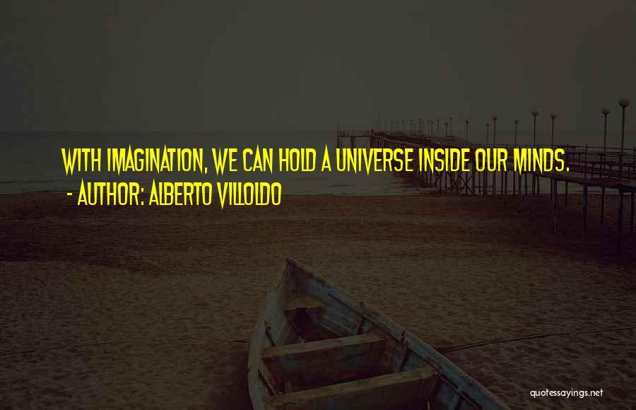 Alberto Villoldo Quotes 120074