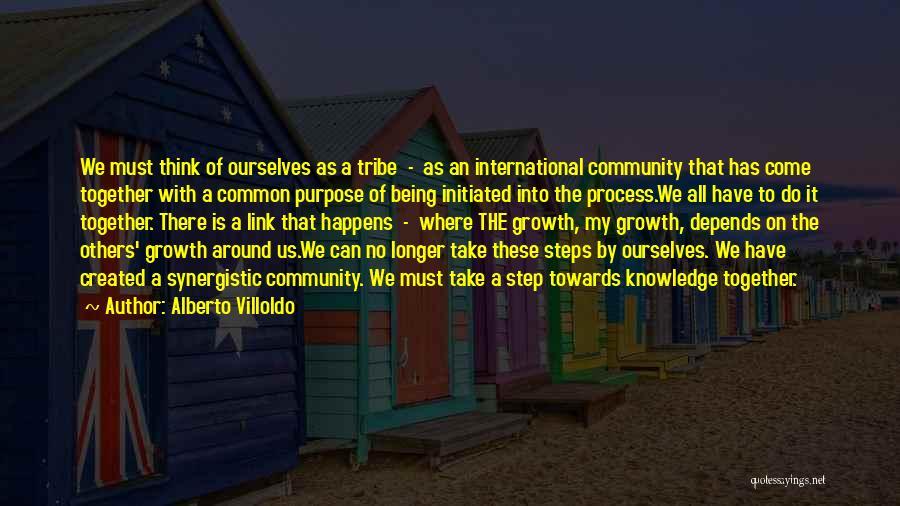 Alberto Villoldo Quotes 1284438