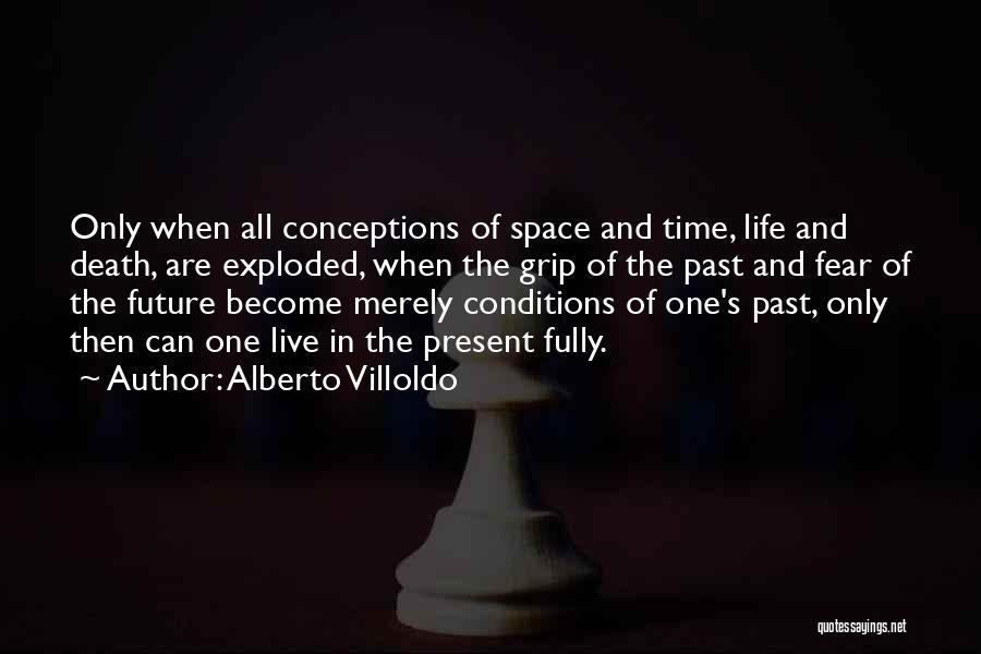 Alberto Villoldo Quotes 1422521