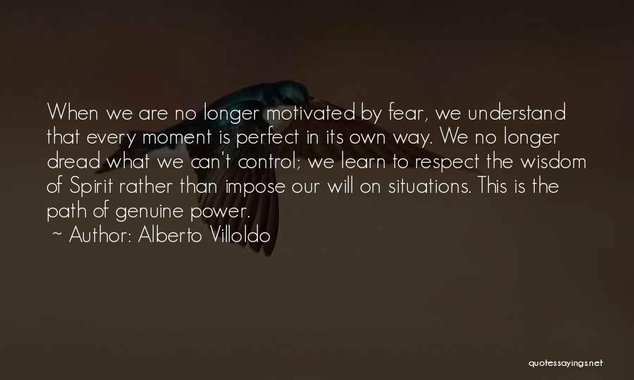 Alberto Villoldo Quotes 1486471