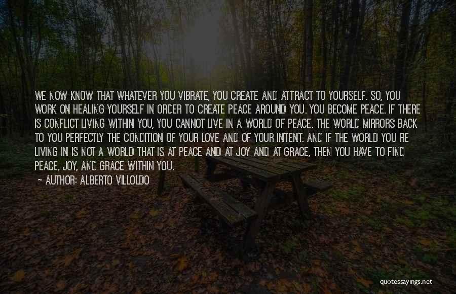 Alberto Villoldo Quotes 1556477