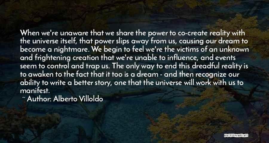 Alberto Villoldo Quotes 156797