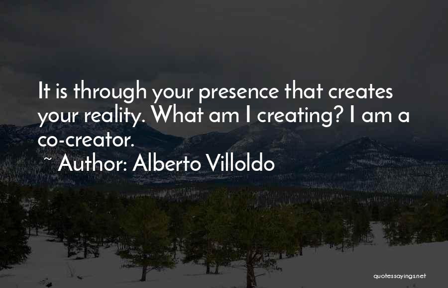 Alberto Villoldo Quotes 1665383