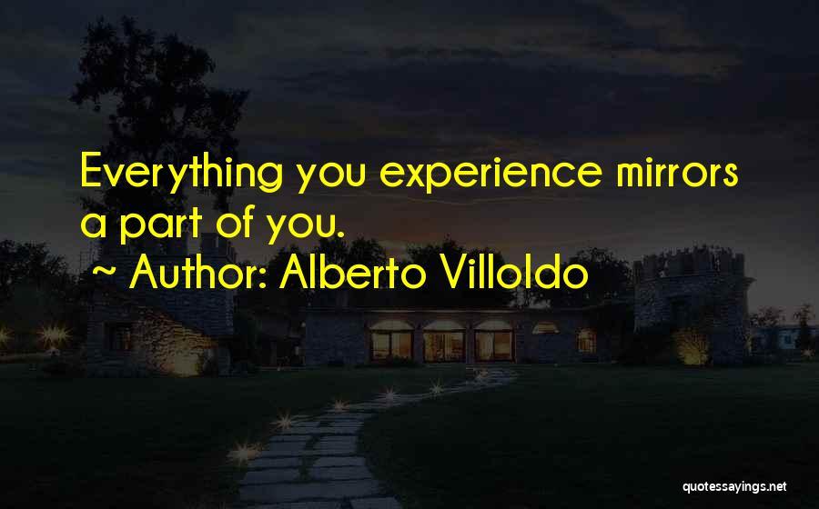 Alberto Villoldo Quotes 1739930