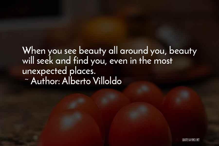 Alberto Villoldo Quotes 1865623