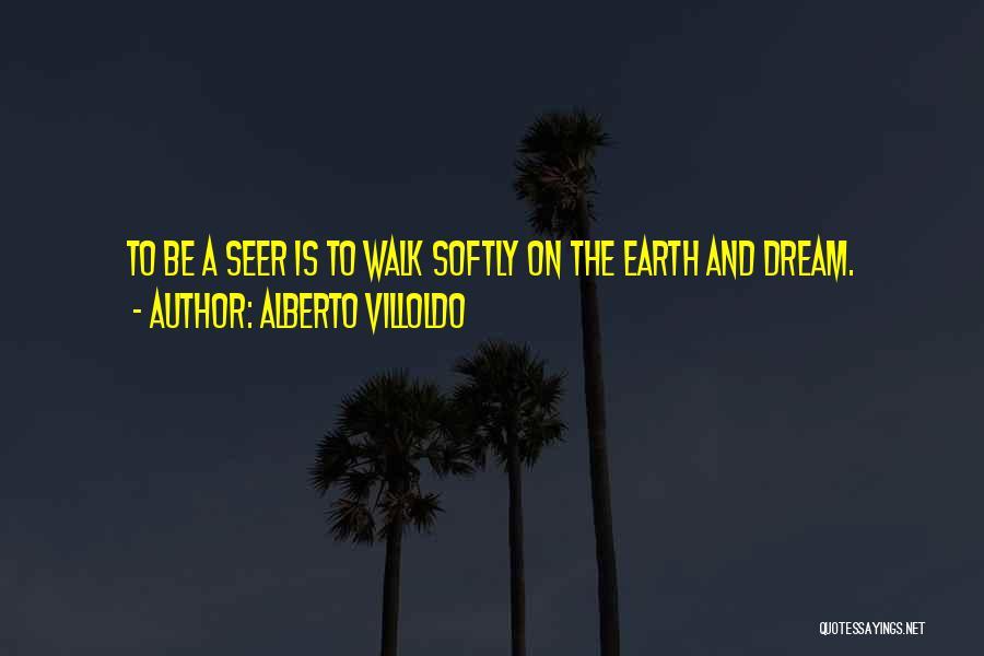 Alberto Villoldo Quotes 1937618