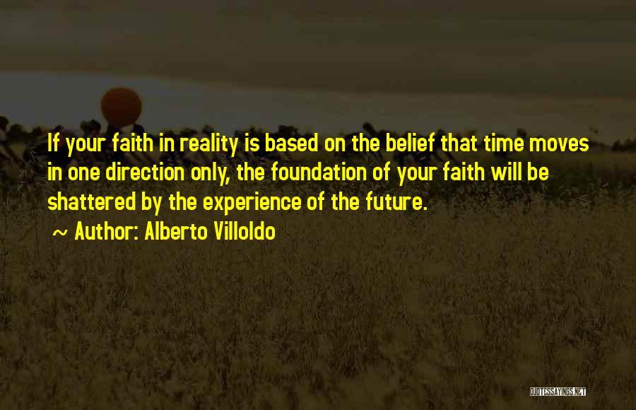 Alberto Villoldo Quotes 2074774