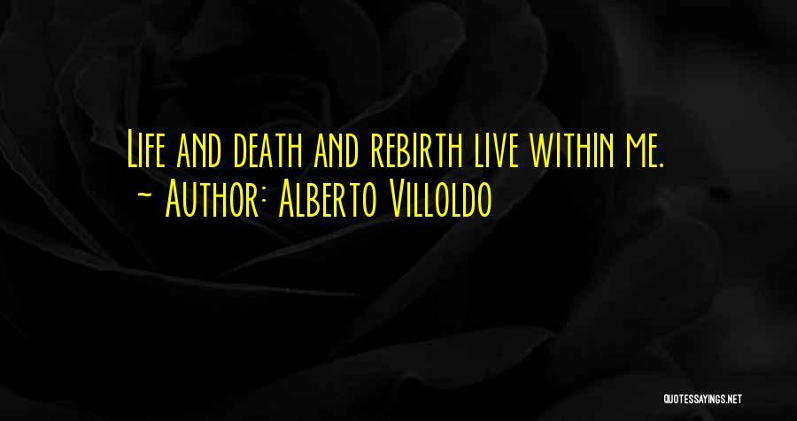Alberto Villoldo Quotes 2085432