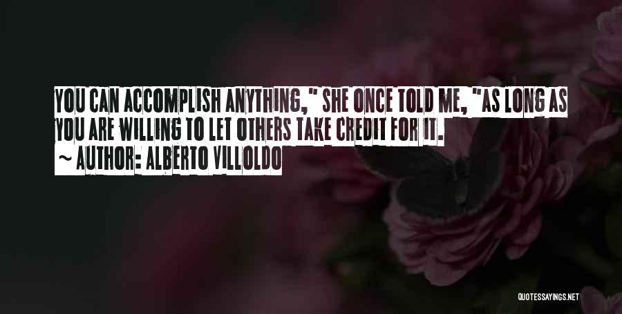 Alberto Villoldo Quotes 218731