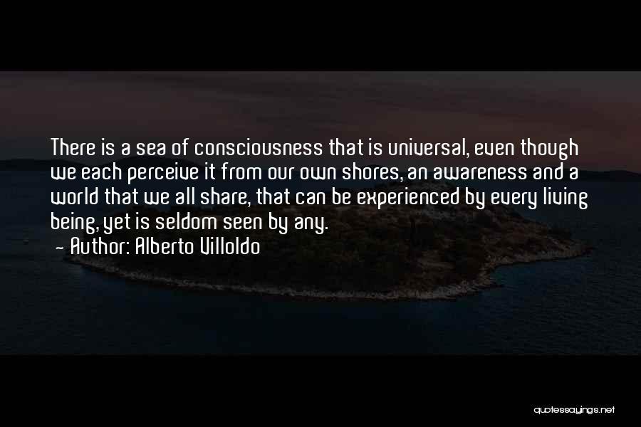 Alberto Villoldo Quotes 246773
