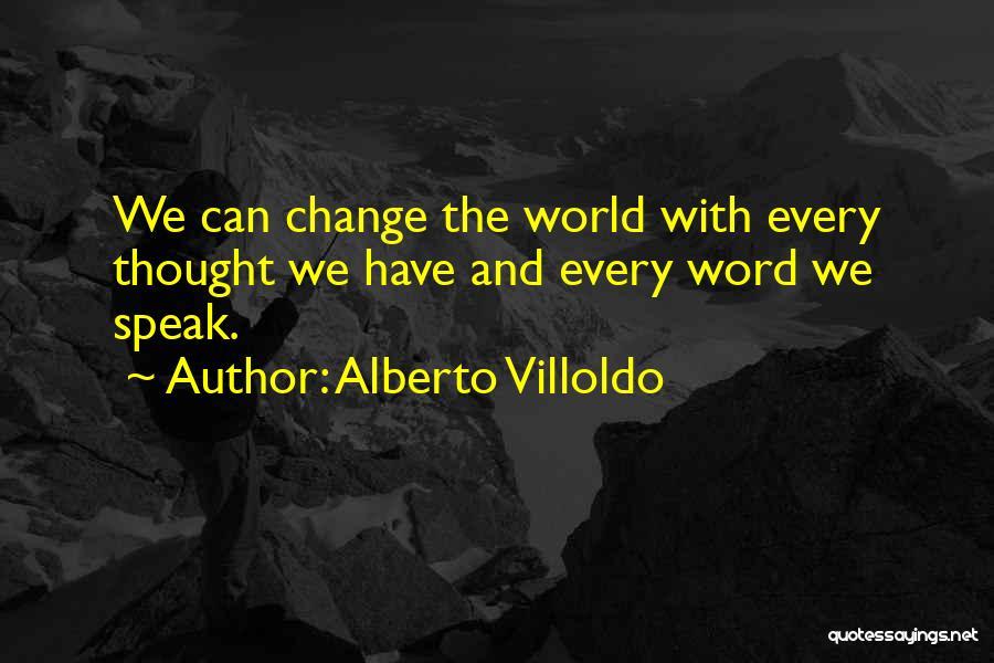 Alberto Villoldo Quotes 420998