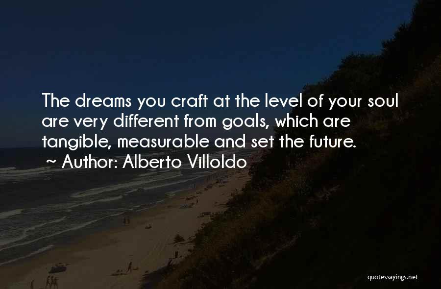 Alberto Villoldo Quotes 483021