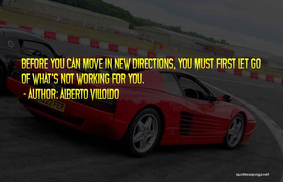 Alberto Villoldo Quotes 569502