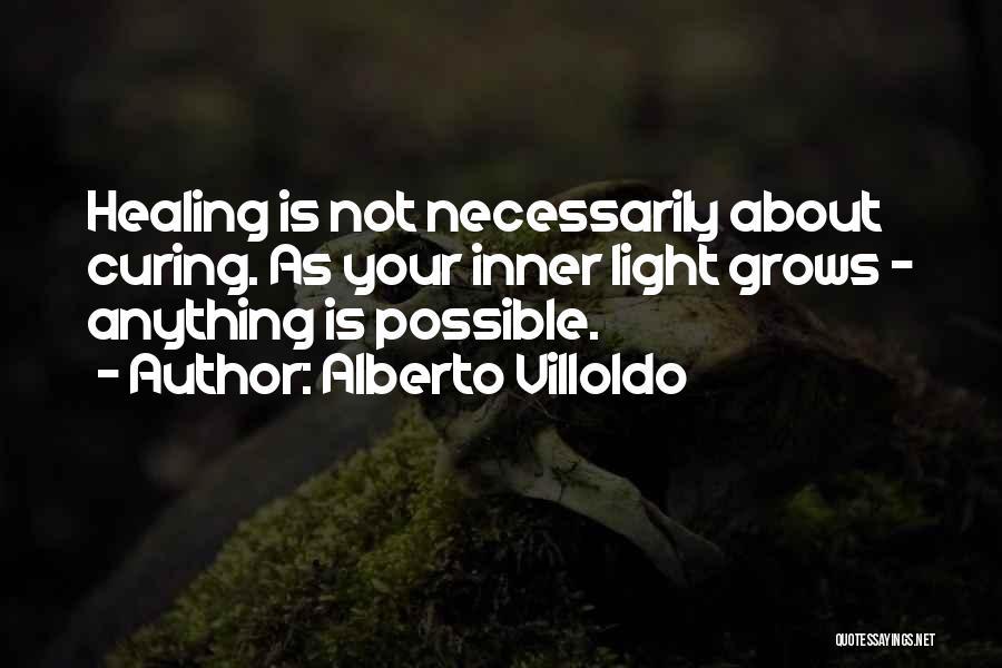 Alberto Villoldo Quotes 730533