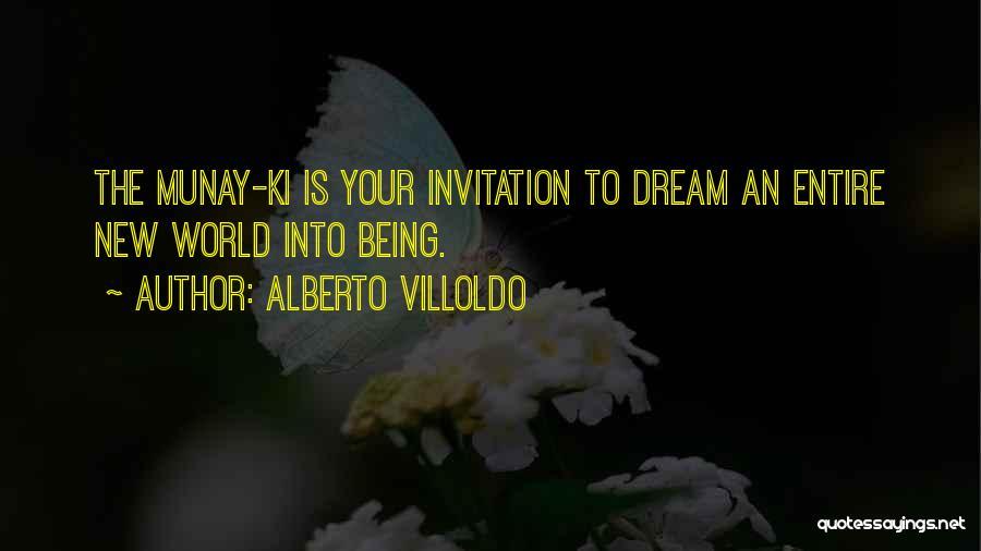 Alberto Villoldo Quotes 740618