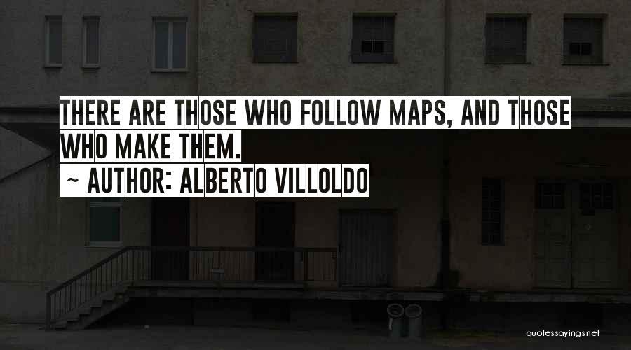 Alberto Villoldo Quotes 743801