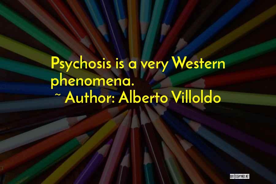 Alberto Villoldo Quotes 845846