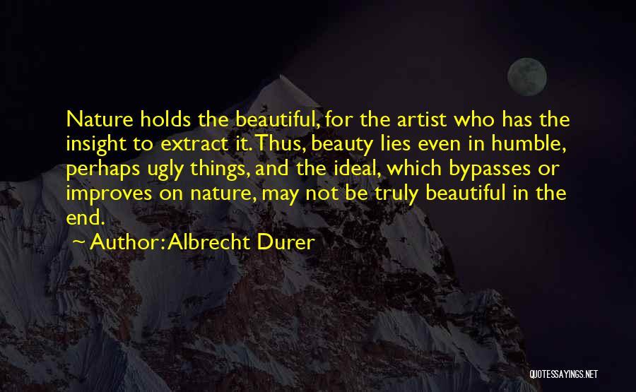 Albrecht Durer Quotes 1467696
