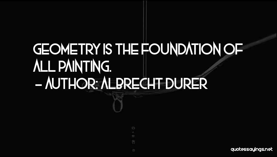Albrecht Durer Quotes 805499