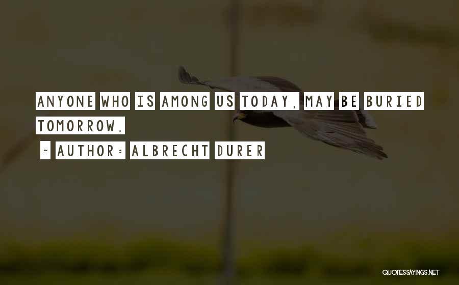 Albrecht Durer Quotes 882061