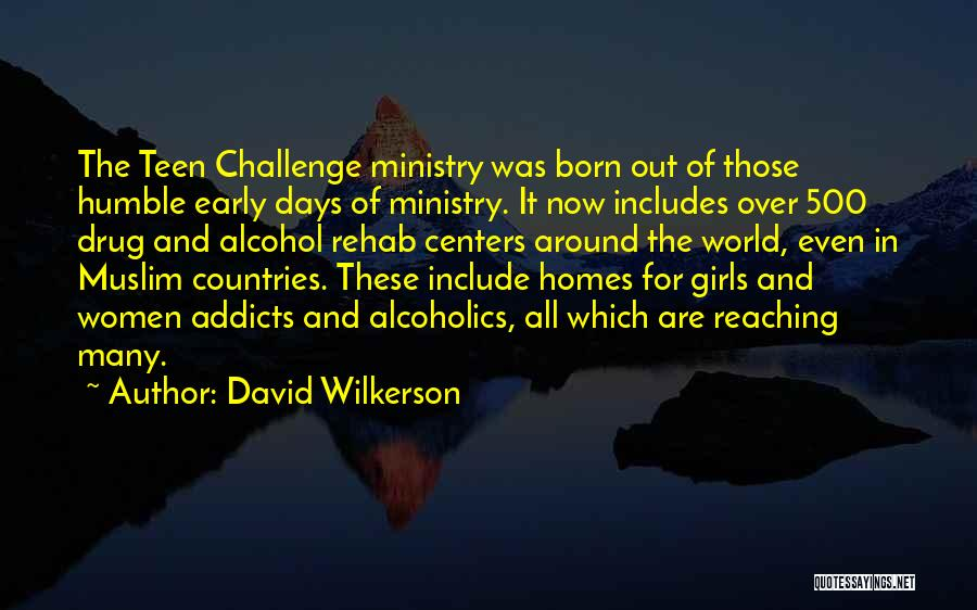 Alcoholics Quotes By David Wilkerson