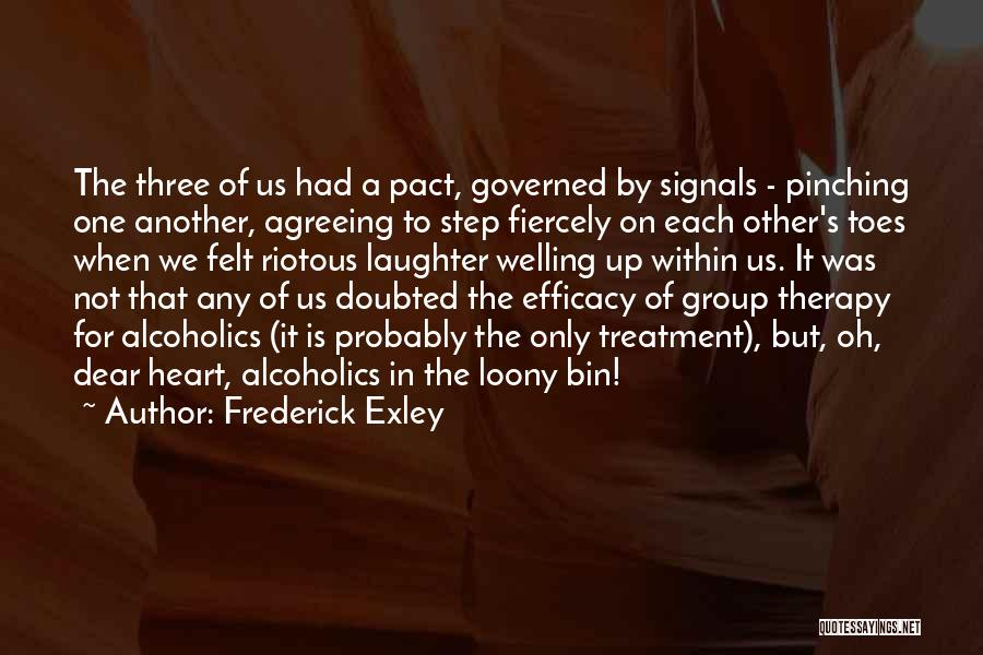 Alcoholics Quotes By Frederick Exley