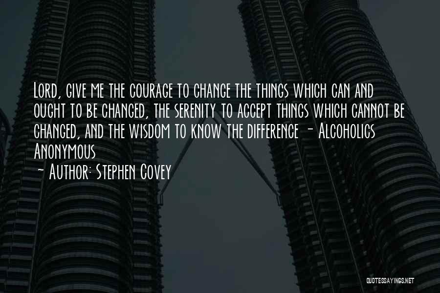 Alcoholics Quotes By Stephen Covey