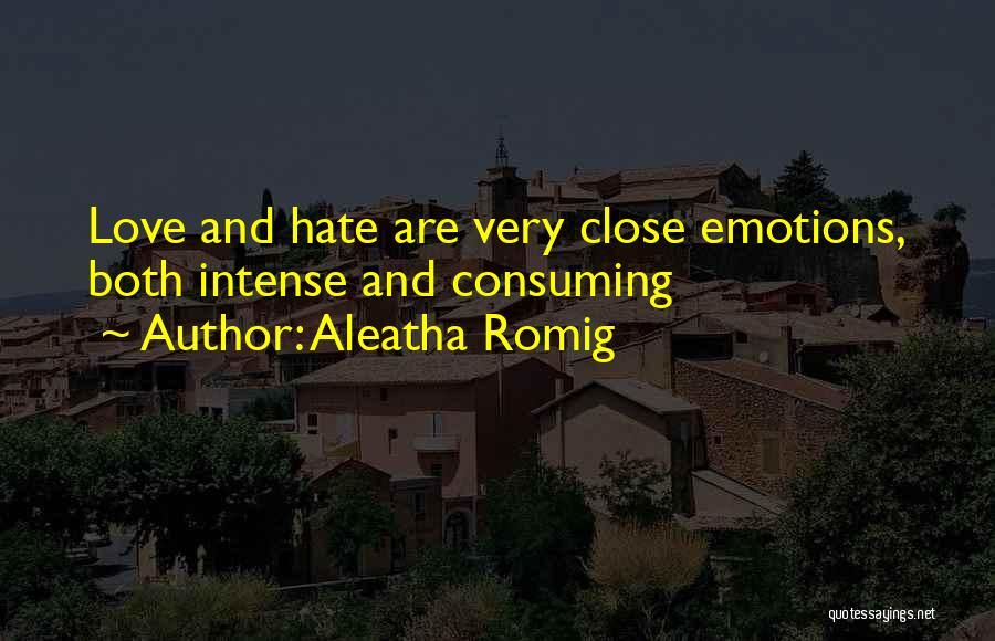Aleatha Romig Quotes 1074391