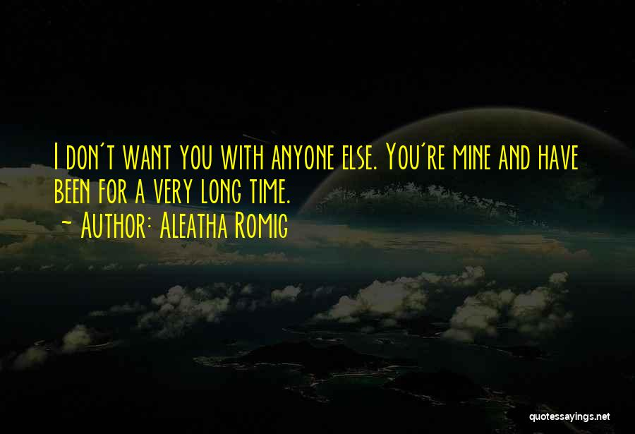 Aleatha Romig Quotes 1100809