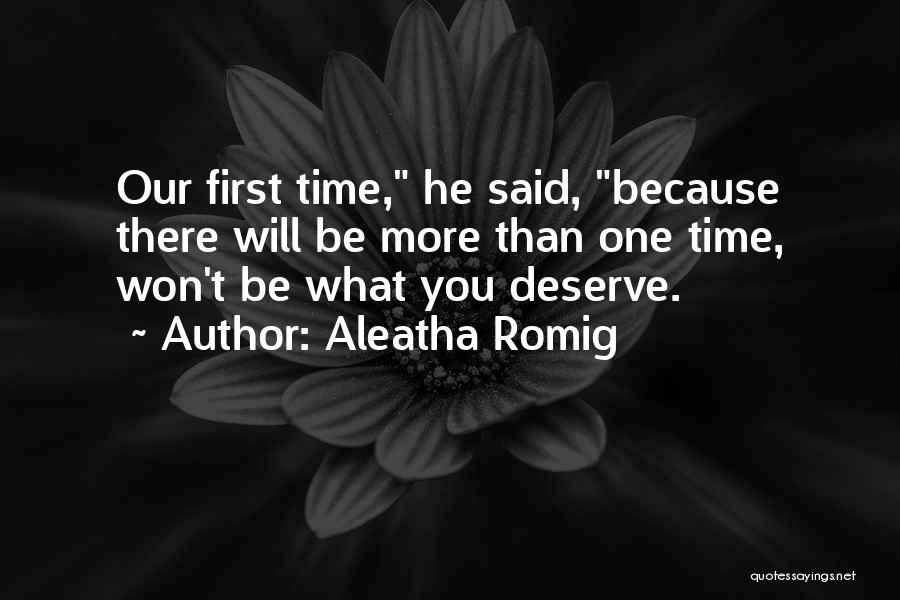 Aleatha Romig Quotes 1110614