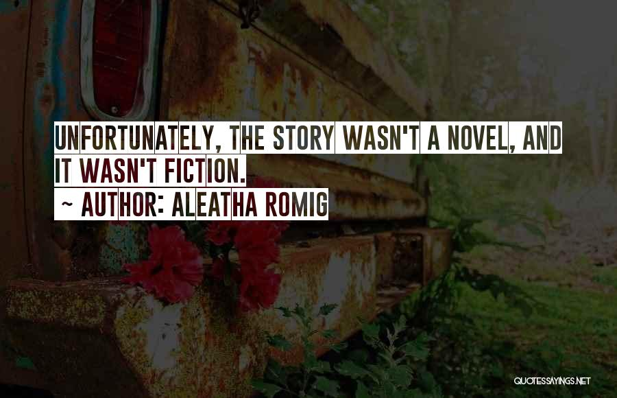 Aleatha Romig Quotes 114224