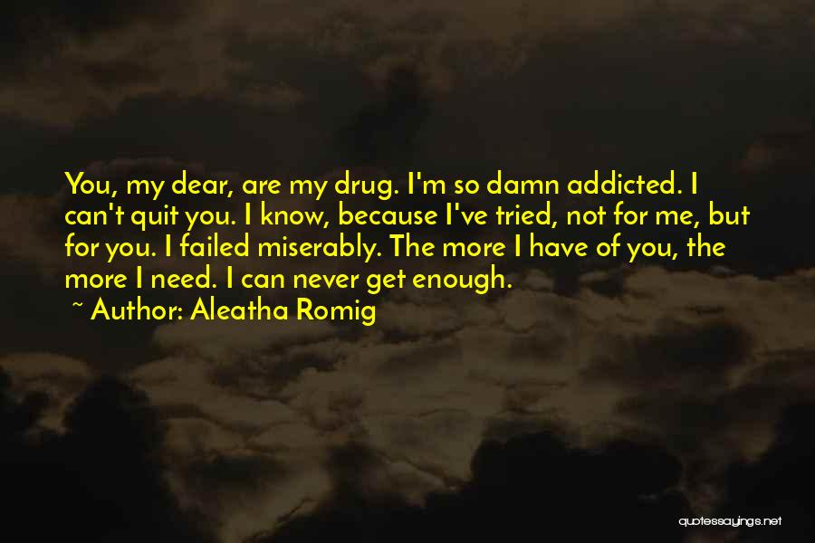 Aleatha Romig Quotes 1144657