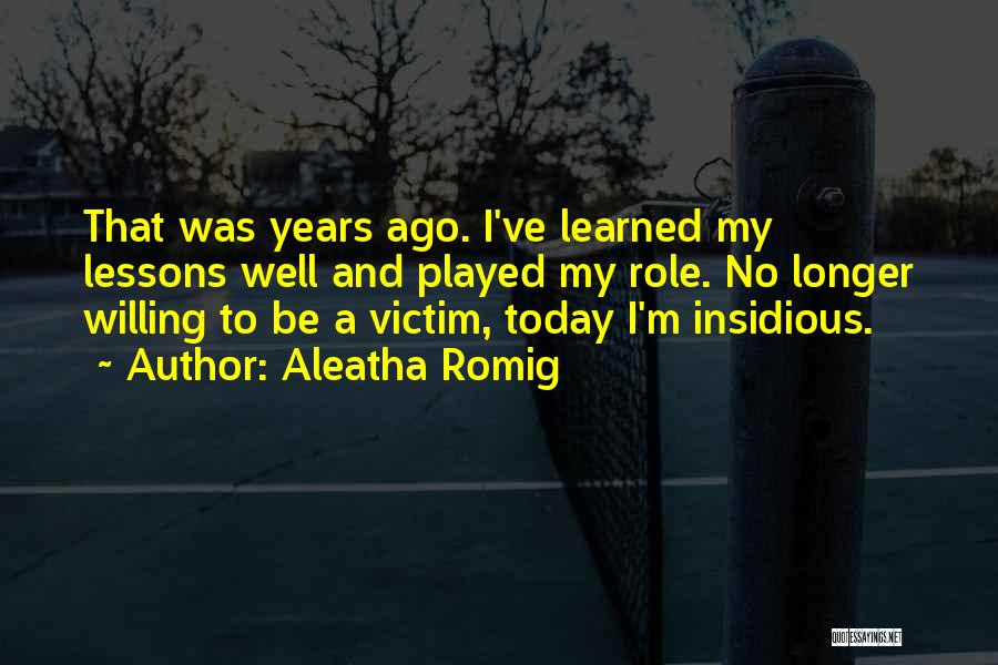 Aleatha Romig Quotes 1303879