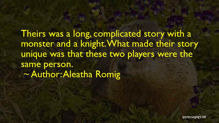 Aleatha Romig Quotes 1514527