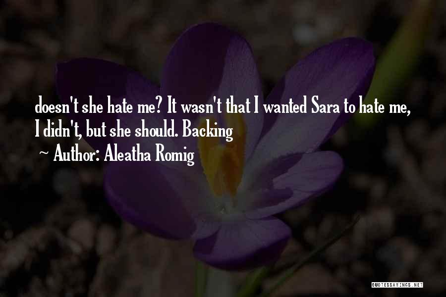 Aleatha Romig Quotes 1622740