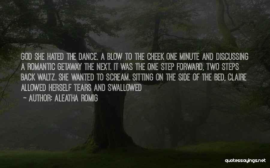 Aleatha Romig Quotes 1670614