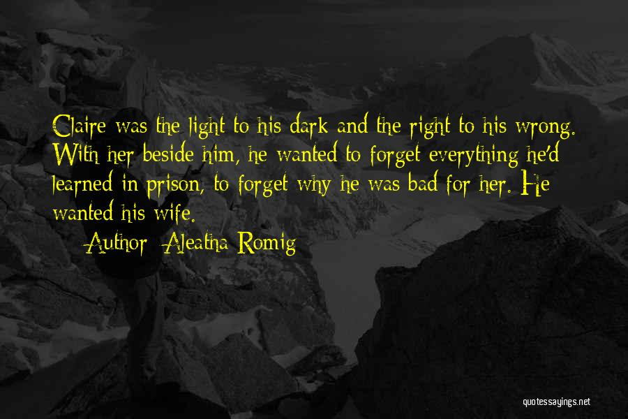 Aleatha Romig Quotes 1854773