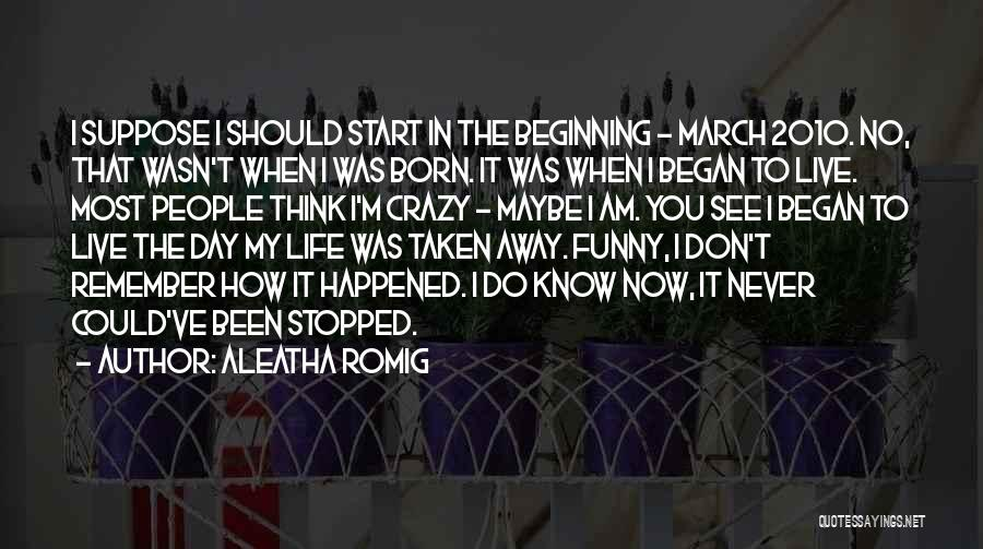 Aleatha Romig Quotes 2239252