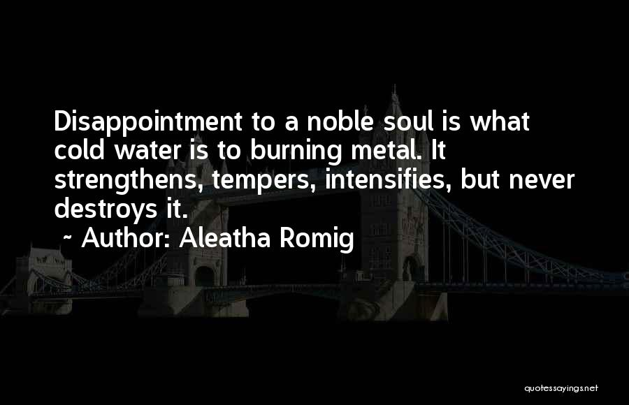 Aleatha Romig Quotes 299846