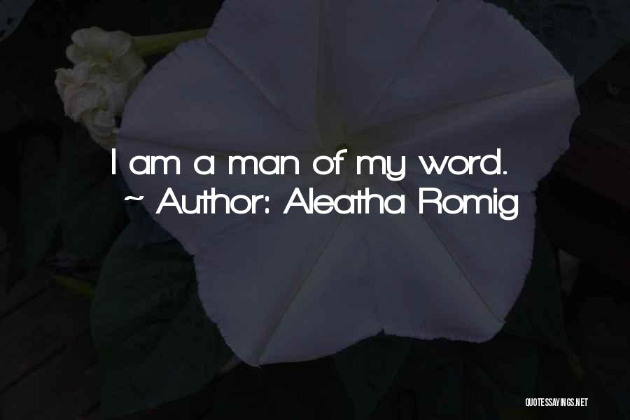 Aleatha Romig Quotes 415570