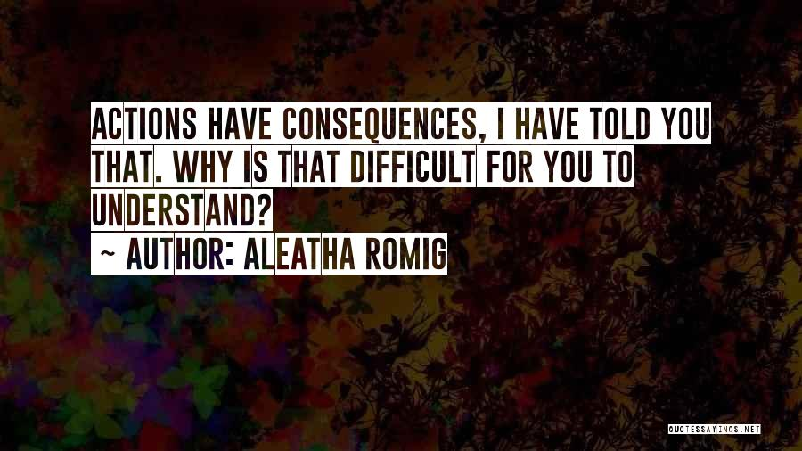 Aleatha Romig Quotes 427902