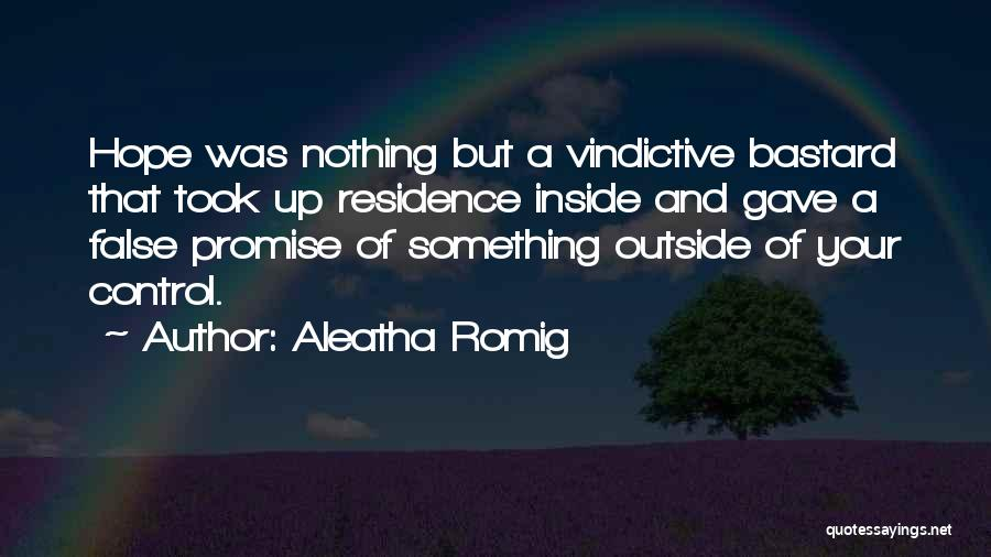 Aleatha Romig Quotes 547750