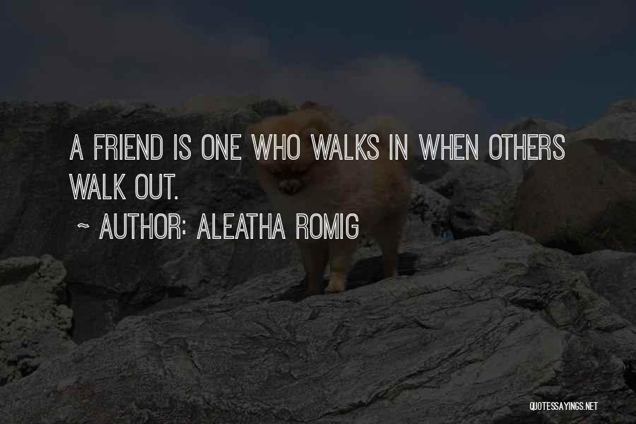 Aleatha Romig Quotes 801448