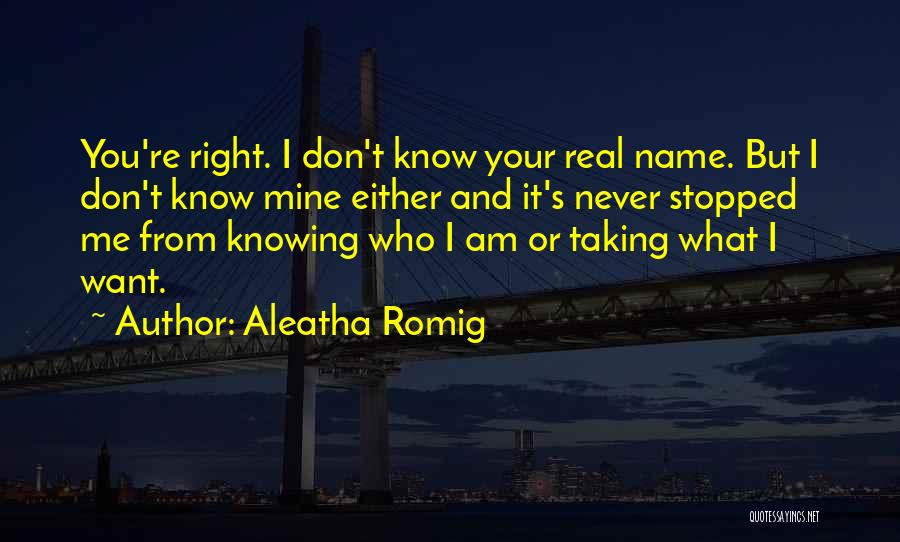 Aleatha Romig Quotes 998947