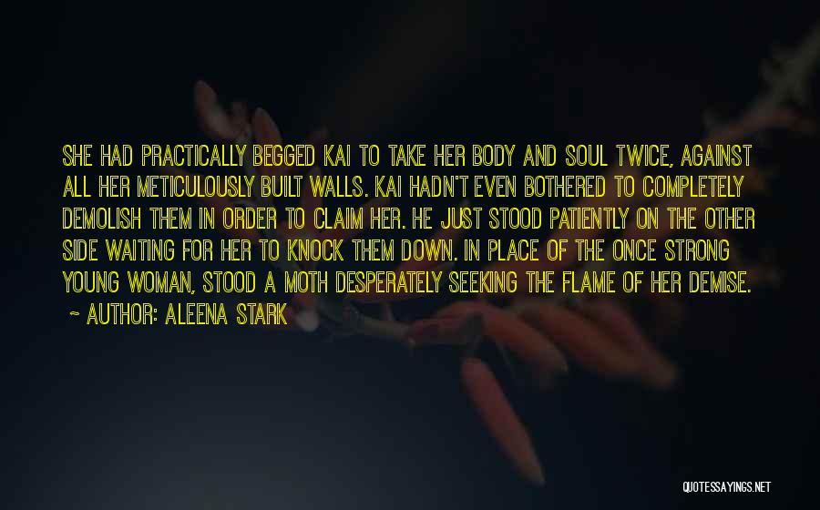 Aleena Stark Quotes 1077798