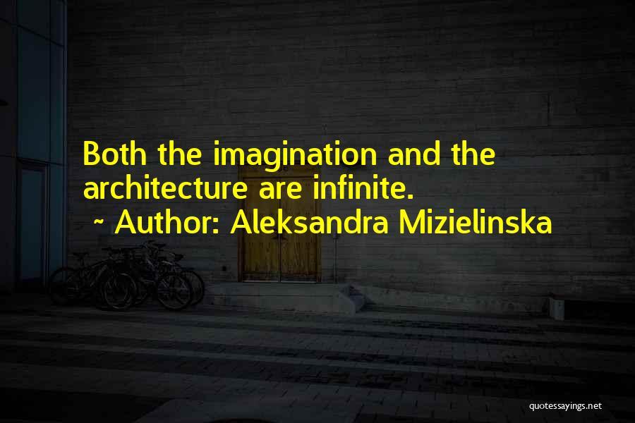 Aleksandra Mizielinska Quotes 1417639
